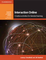 Interaction Online: Creative Activities for Blended Learning - Cambridge Handbooks for Language Teachers (Paperback)