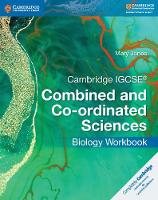 Cambridge IGCSE (R) Combined and Co-ordinated Sciences Biology Workbook - Cambridge International IGCSE (Paperback)