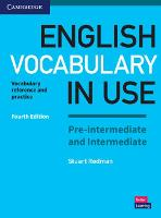 English Vocabulary in Use Pre-intermediate and Intermediate Book with Answers: Vocabulary Reference and Practice (Paperback)