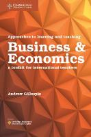 Approaches to Learning and Teaching Business and Economics: A Toolkit for International Teachers (Paperback)