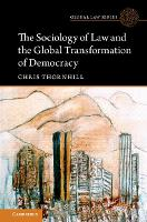 The Sociology of Law and the Global Transformation of Democracy - Global Law Series (Paperback)