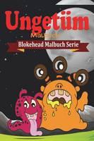 Unget�m Malbuch (Paperback)