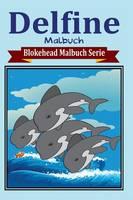 Delfine Malbuch (Paperback)