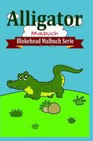 Alligator Malbuch (Paperback)