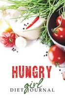 Hungry Girl Diet Journal (Paperback)