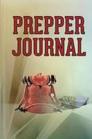 Prepper Journal (Paperback)