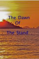The Dawn of the Stand (Paperback)