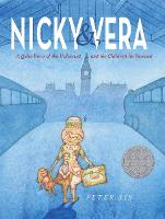 Nicky & Vera: A Quiet Hero of the Holocaust and the Children He Rescued (Hardback)