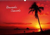 Romantic Sunsets (UK - Version) 2019: Dreamful images! - Calvendo Places (Calendar)