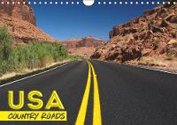 USA Country Roads 2019: Lonely Trips in the United Staates - Calvendo Places (Calendar)