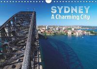 SYDNEY, A Charming City 2019: Pretty Australian coastal magacity - Calvendo Places (Calendar)