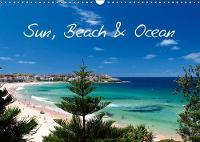 Sun, Beach & Ocean / UK - Version 2019: Pure holiday feeling! - Calvendo Nature (Calendar)