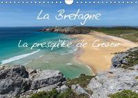 La Bretagne - la presqu'ile de Crozon 2019: Photos d'une region cotiere exceptionnelle. - Calvendo Nature (Calendar)