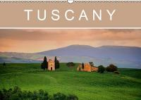 Tuscany 2019: Discover the splendors of the Tuscan countryside, medieval villages and historical towns. - Calvendo Places (Calendar)