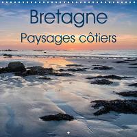 Bretagne Paysages cotiers 2019: Photos de la cote bretonne - Calvendo Nature (Calendar)