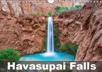 Havasupai Falls 2019: Spectacular waterfalls and blue-green waters - Calvendo Places (Calendar)