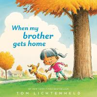 When My Brother Gets Home (Hardback)