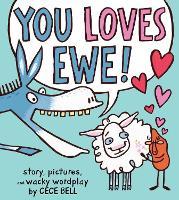 You Loves Ewe! (Hardback)