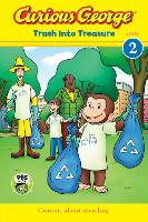 Curious George: Trash Into Treasure (Reader Level 2) (Paperback)