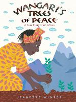 Wangari's Trees of Peace: A True Story from Africa (Paperback)