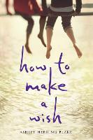 How to Make a Wish (Paperback)