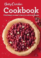 Betty Crocker Cookbook, 12th Edition: Everything You Need to Know to Cook from Scratch (Spiral bound)