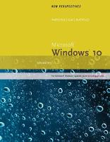 New Perspectives Microsoft Windows 10: Introductory, Loose-Leaf Version