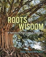 Roots of Wisdom: A Tapestry of Philosophical Traditions (Paperback)