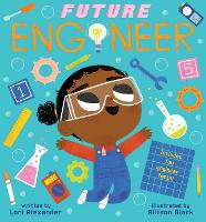 Future Engineer (Future Baby Boardbooks) (Board book)