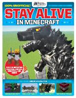 GamesMaster Presents: Stay Alive in Minecraft! (Paperback)