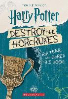 Destroy the Horcruxes! - Harry Potter (Paperback)