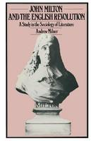 John Milton and the English Revolution: A Study in the Sociology of Literature (Paperback)