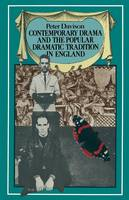 Contemporary Drama and the Popular Dramatic Tradition in England (Paperback)