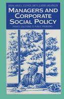 Managers and Corporate Social Policy: Private Solutions to Public Problems? (Paperback)
