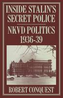 Inside Stalin's Secret Police 1985 (Paperback)