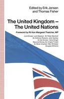 The United Kingdom - The United Nations (Paperback)