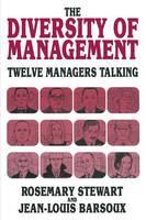 The Diversity of Management: Twelve Managers Talking (Paperback)