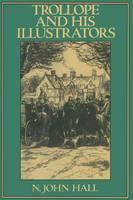 Trollope and His Illustrators (Paperback)