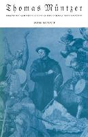 Thomas Muntzer: Theology and Revolution in the German Reformation (Paperback)