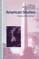 American Studies: Essays in Honour of Marcus Cunliffe (Paperback)