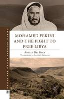 Mohamed Fekini and the Fight to Free Libya - Italian and Italian American Studies (Paperback)