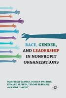 Race, Gender, and Leadership in Nonprofit Organizations (Paperback)