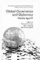 Global Governance and Diplomacy: Worlds Apart? - Studies in Diplomacy and International Relations (Paperback)