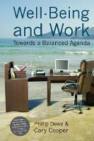 Well-Being and Work: Towards a Balanced Agenda - Psychology for Organizational Success (Paperback)