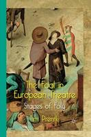 The Fool in European Theatre: Stages of Folly (Paperback)