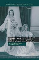 Queer 1950s: Rethinking Sexuality in the Postwar Years - Genders and Sexualities in History (Paperback)