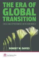 The Era of Global Transition: Crises and Opportunities in the New World - Cass Business Press (Paperback)