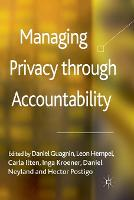 Managing Privacy through Accountability (Paperback)