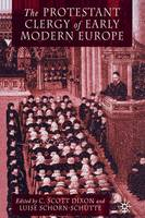 The Protestant Clergy of Early Modern Europe (Paperback)