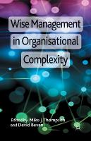 Wise Management in Organisational Complexity (Paperback)
